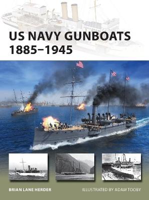 US Navy Gunboats 1885-1945 book