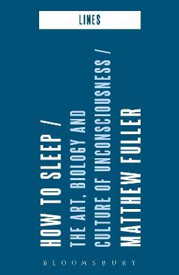 How to Sleep by Matthew Fuller
