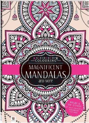 Kaleidoscope Colouring: Magnificent Mandalas and More by Hinkler Books Hinkler Books