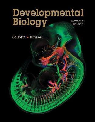 Developmental Biology by Scott F. Gilbert