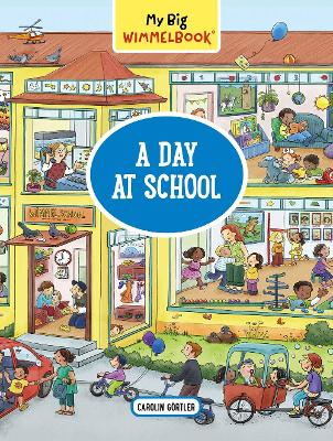 My Big Wimmelbook: A Day at School book