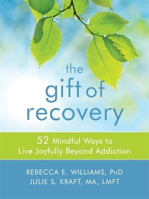 The Gift of Recovery by Rebecca E. Williams