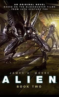 Alien Alien - Sea of Sorrows (Book 2) Sea of Sorrows Bk. 2 by James A. Moore