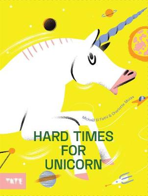 Hard Time for Unicorns by Mickael El Fathi