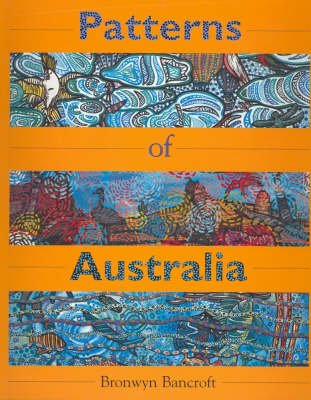 Patterns of Australia: Little Hare Books by Bronwyn Bancroft