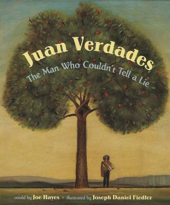Juan Verdades by Joe Hayes