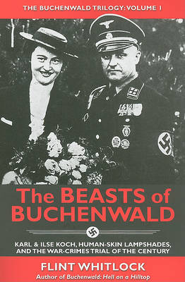 Beasts of Buchenwald by Flint Whitlock