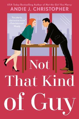 Not That Kind Of Guy by Andie J. Christopher
