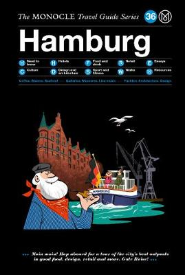 Hamburg: The Monocle Travel Guide Series by Monocle