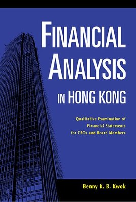 Financial Analysis in Hong Kong by Benny K.B. Kwok