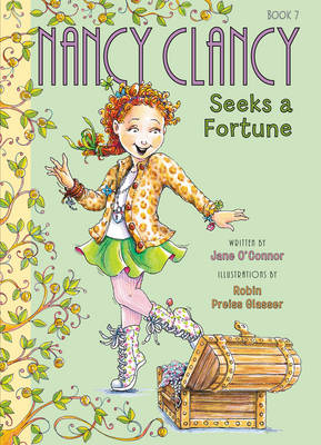 Fancy Nancy: Nancy Clancy Seeks a Fortune by Jane O'Connor