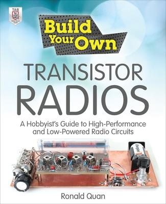Build Your Own Transistor Radios by Ronald Quan