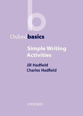 Simple Writing Activities by Jill Hadfield