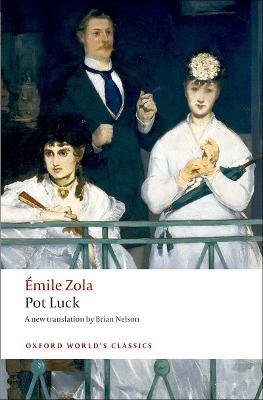 Pot Luck (Pot-Bouille) by Emile Zola