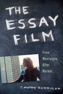 The Essay Film by Timothy Corrigan