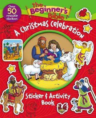 The Beginner's Bible A Christmas Celebration Sticker and Activity Book by The Beginner's Bible
