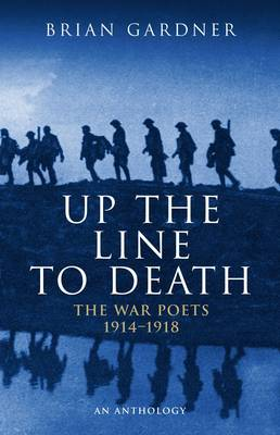 Up the Line to Death by Brian Gardner