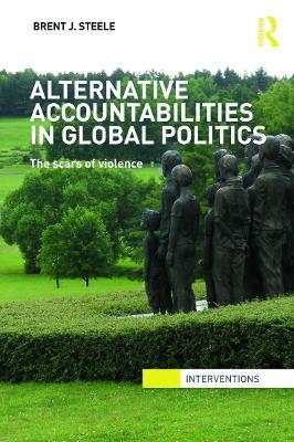 Alternative Accountabilities in Global Politics book