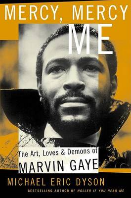 Mercy, Mercy Me by Michael Dyson