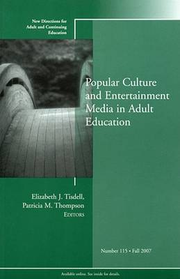 Popular Culture and Entertainment Media in Adult Education by Adult and Continuing Education (ACE)