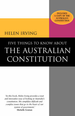 Five Things to Know About the Australian Constitution by Helen Irving