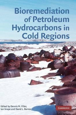 Bioremediation of Petroleum Hydrocarbons in Cold Regions book