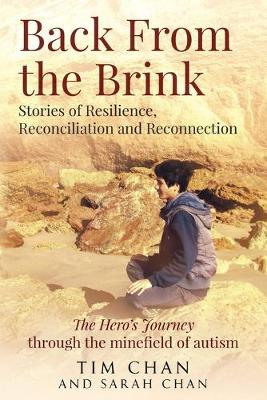 Back From the Brink: Stories of Resilience, Reconciliation and Reconnection by Chan Tim