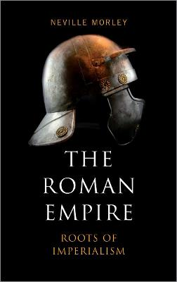 Roman Empire by Neville Morley