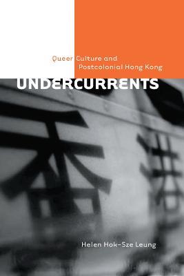 Undercurrents by Helen Hok-Sze Leung