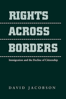 Rights across Borders by David Jacobson