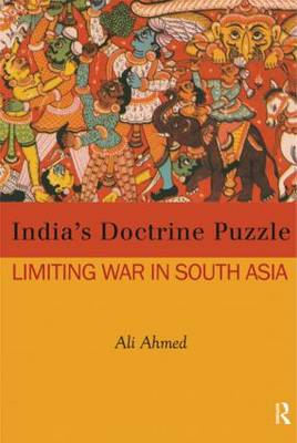 India's Doctrine Puzzle by Ali Ahmed