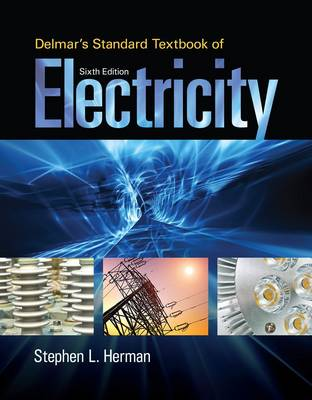 Delmar's Standard Textbook of Electricity by Stephen L. Herman