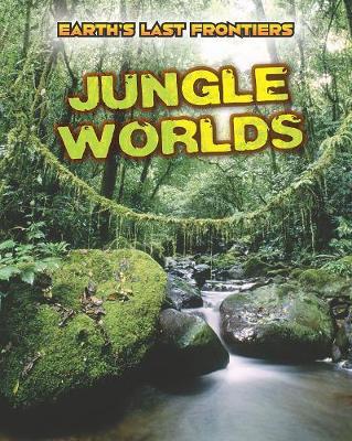 Jungle Worlds by Ellen Labrecque