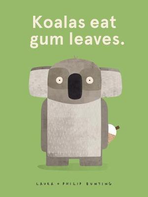Koalas Eat Gum Leaves by Philip Bunting