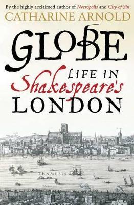 Globe by Catharine Arnold