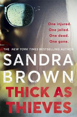 Thick as Thieves: The gripping, sexy new thriller from New York Times bestselling author book
