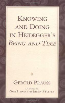 Knowing and Doing by Gerold Prauss