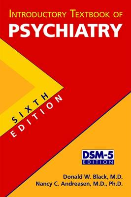 Introductory Textbook of Psychiatry by Donald W. Black