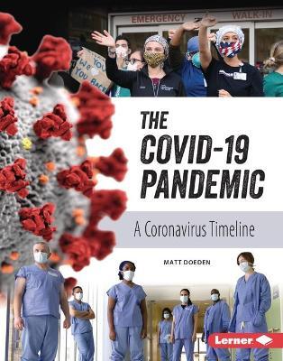 The COVID-19 Pandemic by Matt Doeden