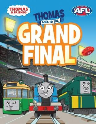 Thomas Goes to the Grand Final by Thomas & Friends