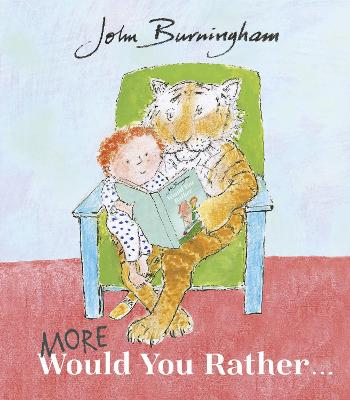 More Would You Rather by John Burningham