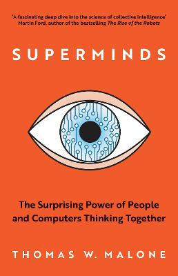 Superminds by Thomas W. Malone
