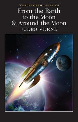 From the Earth to the Moon / Around the Moon book