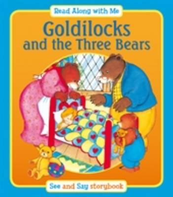 Goldilocks and the Three Bears by Suzy-Jane Tanner