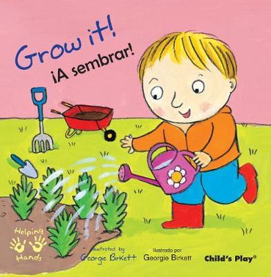 Grow It!/!A sembrar! by Georgie Birkett