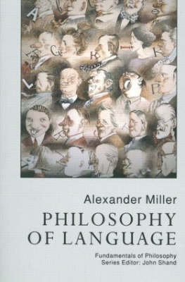 Philosophy Of Language by Alex Miller