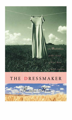 Dressmaker by Rosalie Ham