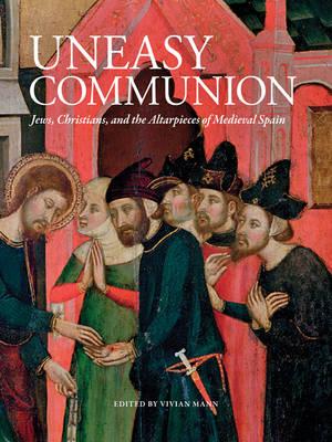 An Uneasy Communion by Vivian Mann