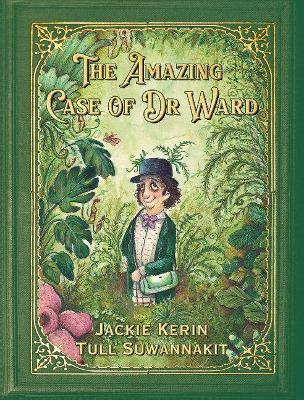 The Amazing Case of Dr Ward by Jackie Kerin