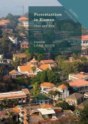 Protestantism in Xiamen by Chris White